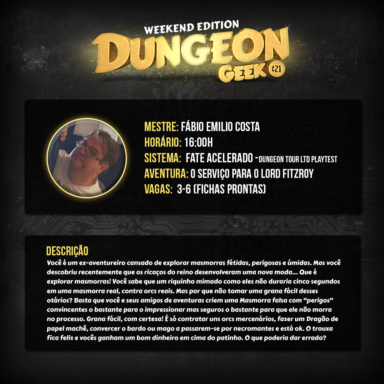 The Image Divulgation for _Dungeon Geek Weekend_ (in Portuguese)